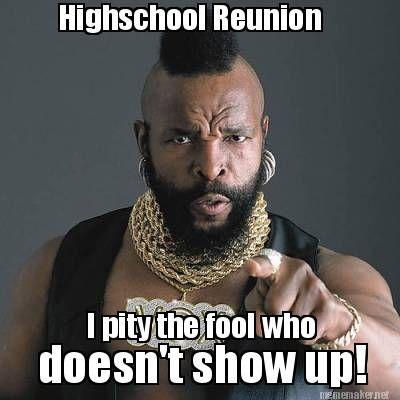 high school class reunion funny - Google Search