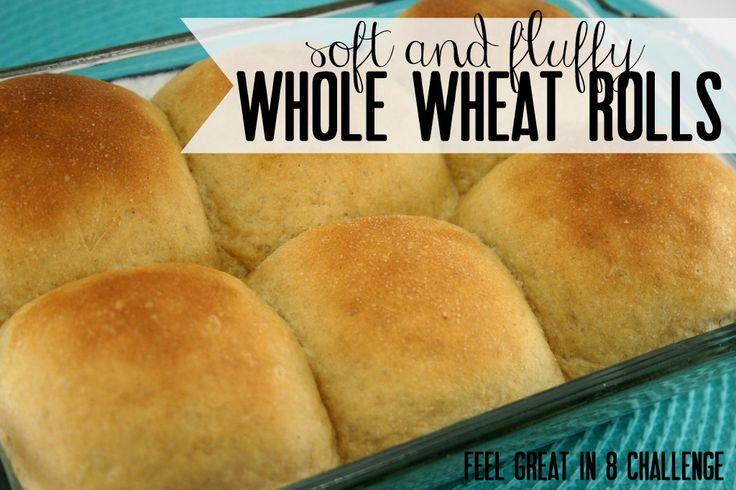 Soft & Fluffy Whole Wheat Rolls   Feel Great in 8