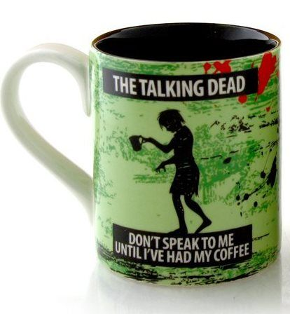The Talking Dead - Don't Speak to Me Until I've Had My Coffee mug.