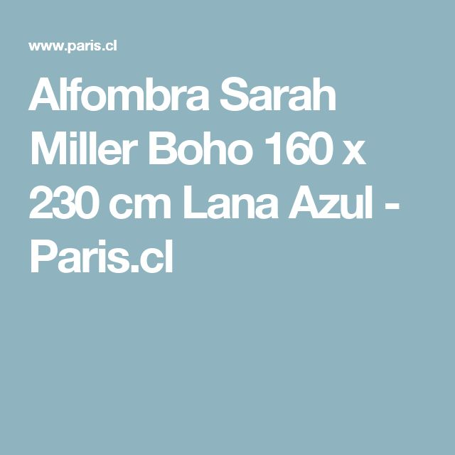 Alfombra Sarah Miller Boho 160 x 230 cm Lana Azul  - Paris.cl