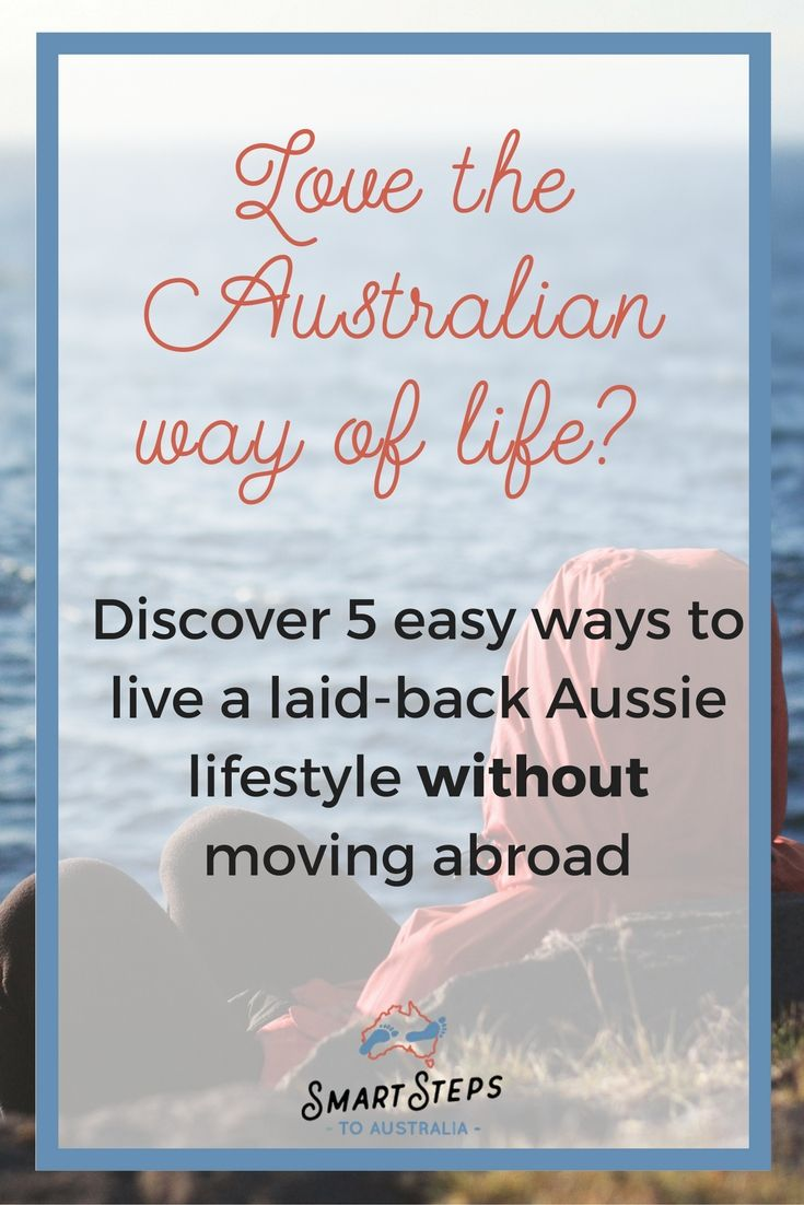 Interested in emigrating to Australia but don't want to leave family behind? Here's five easy ways to bring the laid-back Aussie lifestyle to your UK lives without having to move abroad.