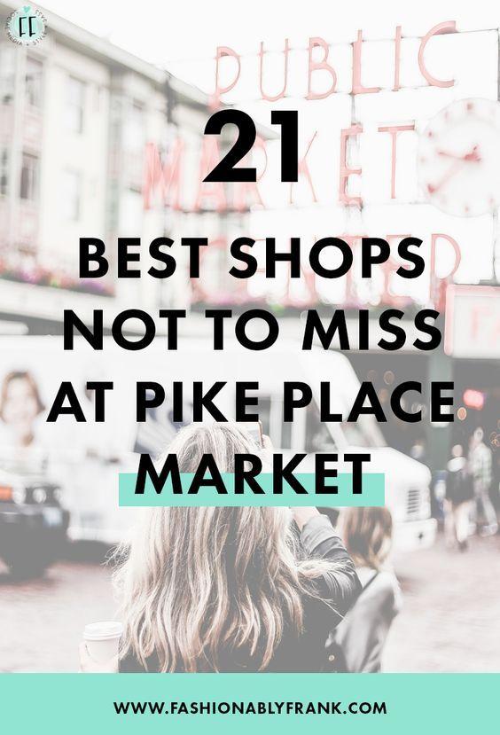 Best Shops at Pike Place Market in Seattle, Washington — Fashionably Frank Lifestyle Blog