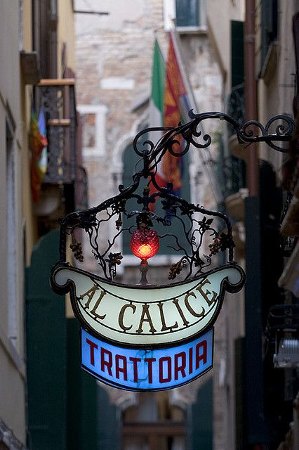 Al Calice Trattoria sign in Venice, province of Venezia , Veneto region Italy