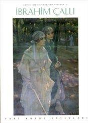İBRAHİM ÇALLI Türk Ressamları Dizisi 2