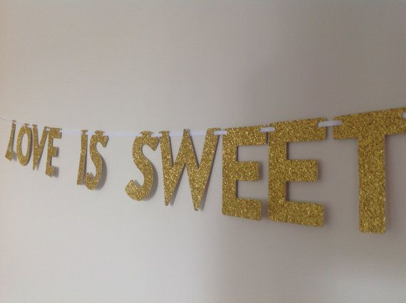 LOVE IS SWEET Glitter Mini Banner for Candy by CreativePapier, $18.00