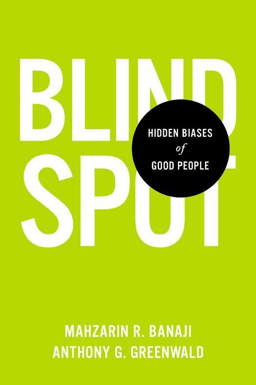 Niel picked up Blindspot: Hidden Biases of Good People: Mahzarin R. Banaji, Anthony G. Greenwald: 9780553804645: Amazon.com: Books