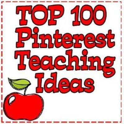 pinterest teacher ideas | Top 100 Pinterest Teaching Ideas
