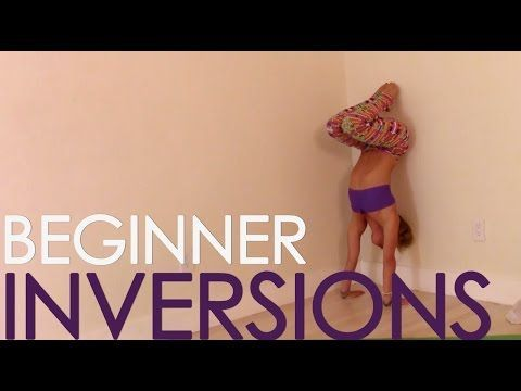 Yoga Basics Class FOUR: Beginner Inversions, Headstand, Forearm Balance and Handstand - YouTube