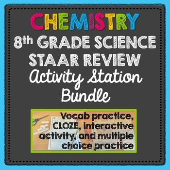 Chemistry: 8th Grade Science STAAR Review Stations Activit