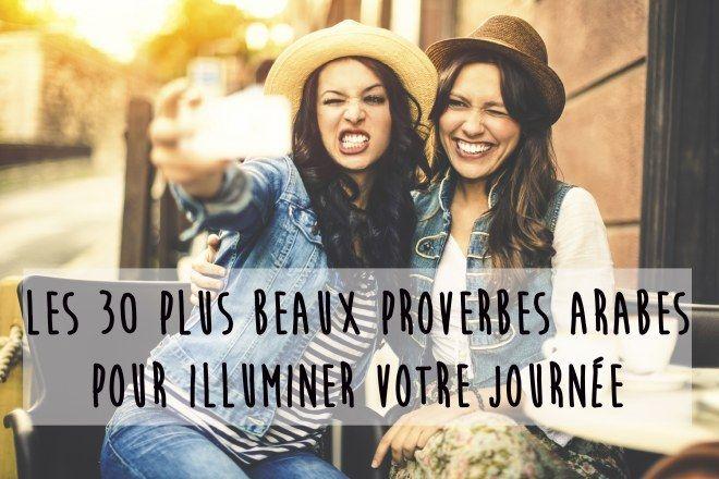 Les 30 plus beaux proverbes arabes pour illuminer votre journée