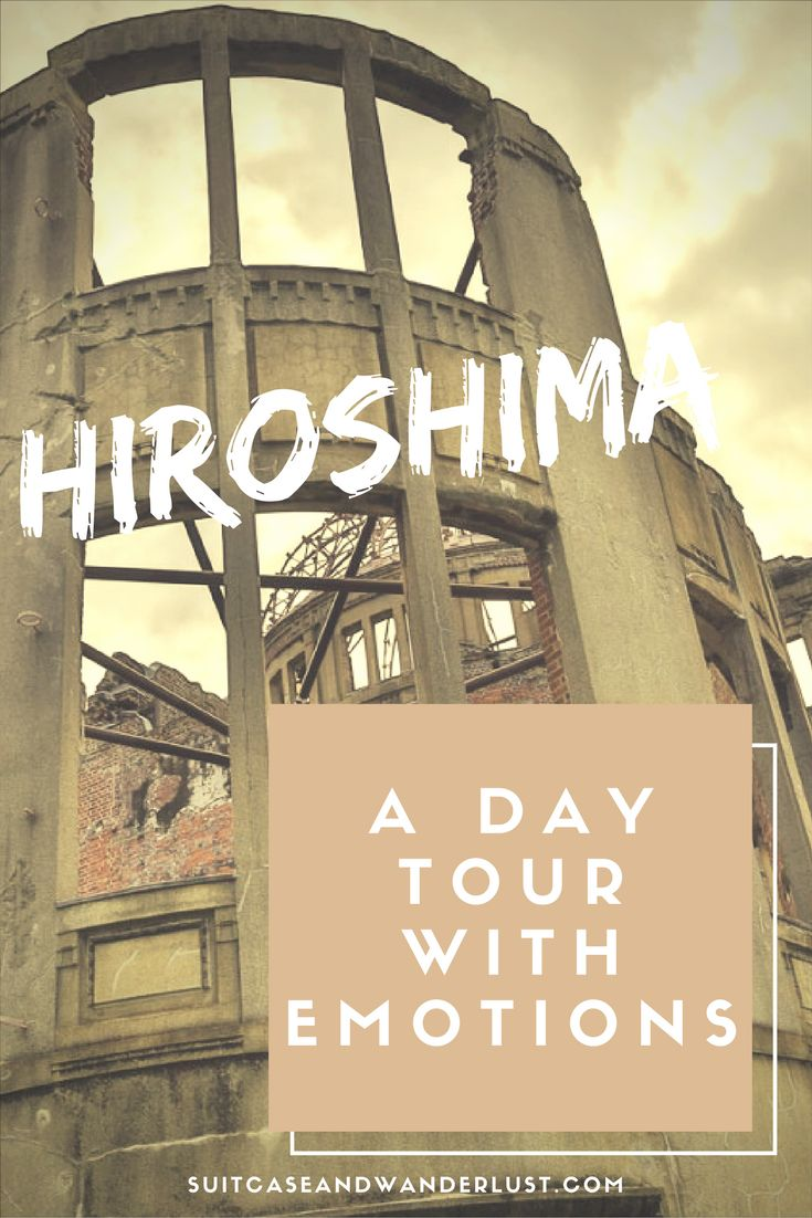 Brush up your memory with a history lesson in Hiroshima. Totally recommendable!