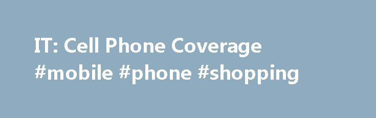 "IT: Cell Phone Coverage #mobile #phone #shopping http://mobile.remmont.com/it-cell-phone-coverage-mobile-phone-shopping/  Cell Phone Coverage – DAS Cornell itself does not own or operate cell phone services. The four major carriers (Verizon, At T, Sprint, and T-Mobile) provide ""street level"" cellular coverage on the Ithaca campus. This means that, when you are standing outside, you'll find an adequate signal in nearly all locations. In addition, coverage withinRead More"