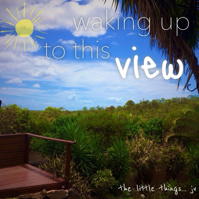 it's the little things... like waking up to this view every morning - joey v