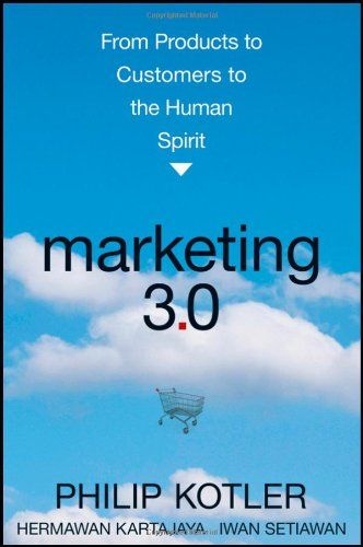 Marketing 3.0: From Products to Customers to the Human Spirit by Philip Kotler, http://www.amazon.com/dp/0470598824/ref=cm_sw_r_pi_dp_OfdJsb0WQVZFTS70