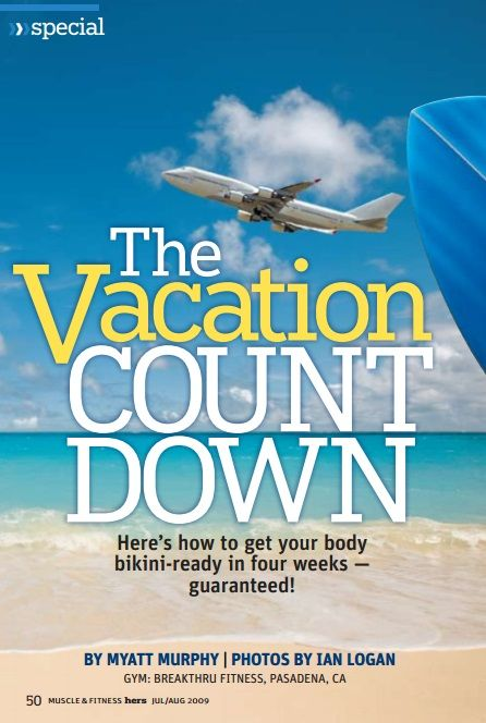 """""""The Vacation Count Down"""" - Nicole Wilkins Lee ... How to get bikini ready in 4 weeks!"""
