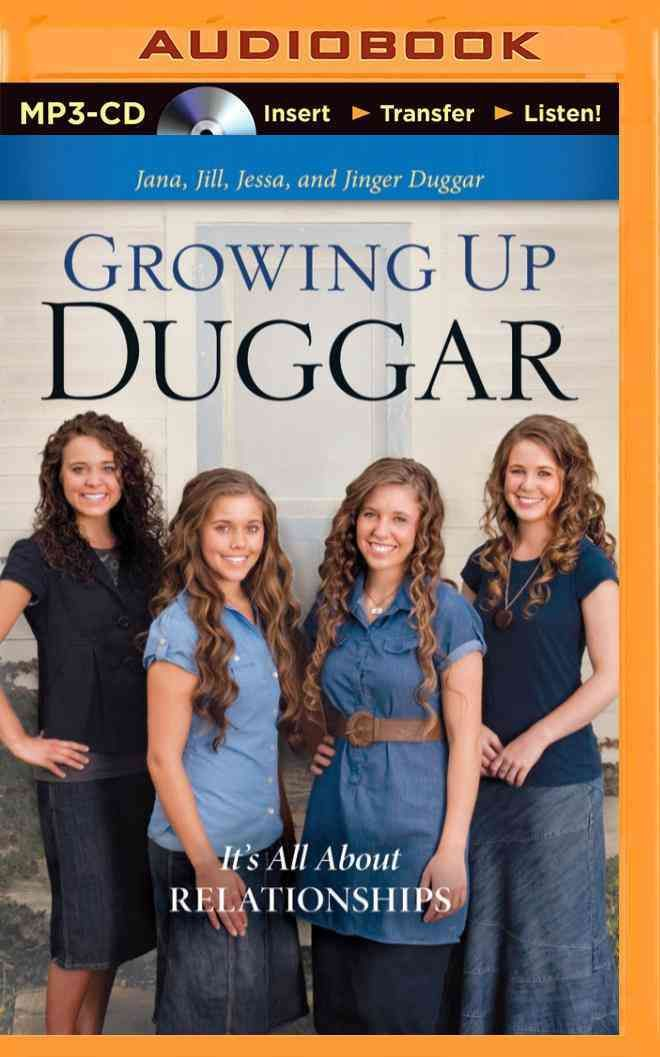 Growing Up Duggar: It's All About Relationships