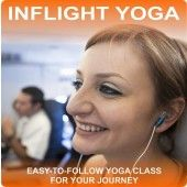 Arrive at your destination relaxed, refreshed and recharged.  Inflight Yoga by Yoga 2 Hear.