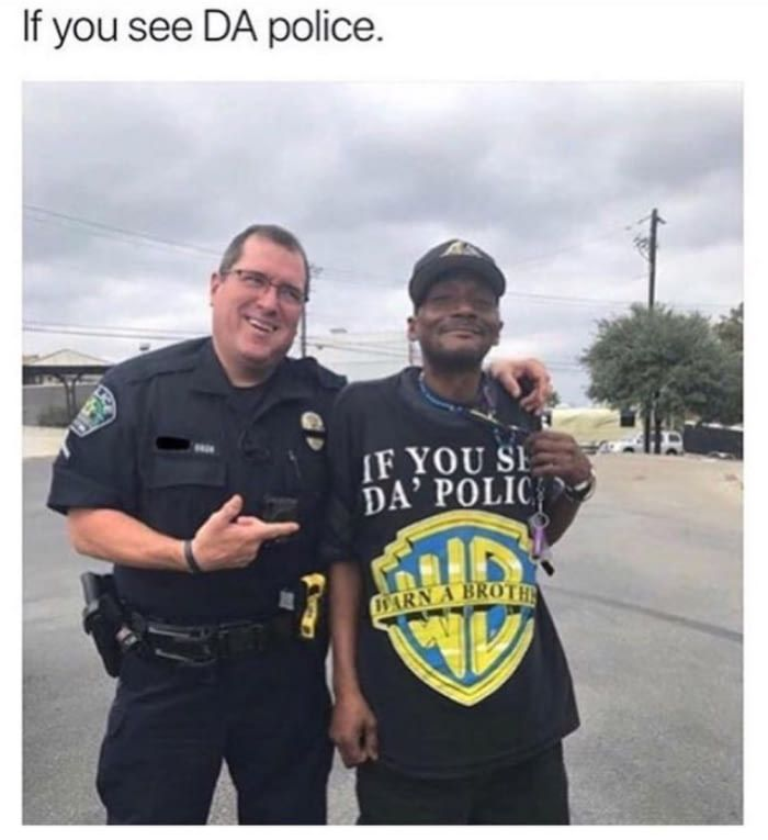 If You See Da Police