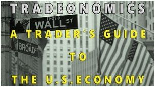 Tradeonomics - Four Steps to Mastering Economic Indicators