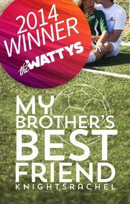 "Deberías leer "" My Brother's Best Friend "" en #Wattpad #novelajuvenil"