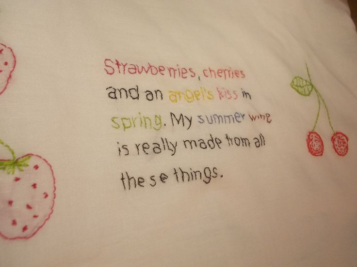 embroidery (summer dress)  Strawberries, cherries and an angel's kiss in spring / My summer wine is really made from all these things