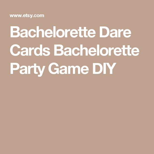 Bachelorette Dare Cards Bachelorette Party Game DIY