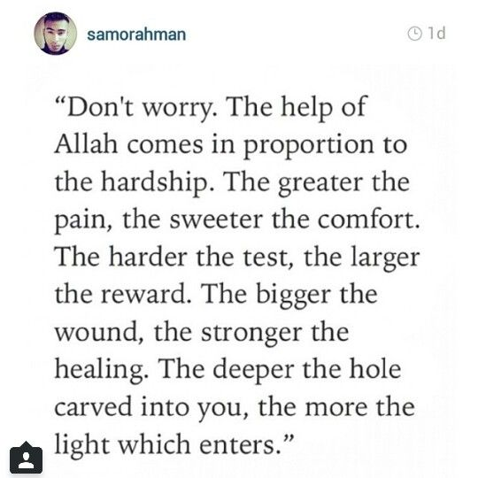 Quotes Deep Islamic: The Help Of Allah Comes In Proportion To The Hardship
