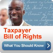 Taxpayer Bill of Rights. What You Should Know (button).