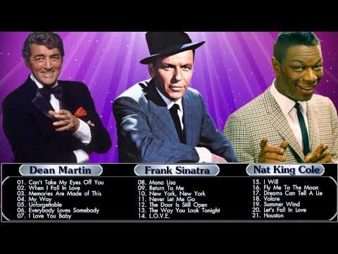 Frank Sinatra,Nat King Cole,Dean Martin : Greatest Hits - Collection - YouTube
