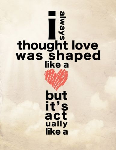 Oh my goodness! I LOVE THIS.: Heart, Quotes, God Is, Truelove, True Love, Love Is, Shape, Crosses, Living