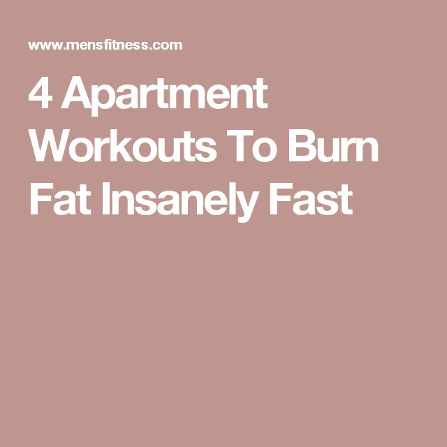 4 Apartment Workouts To Burn Fat Insanely Fast