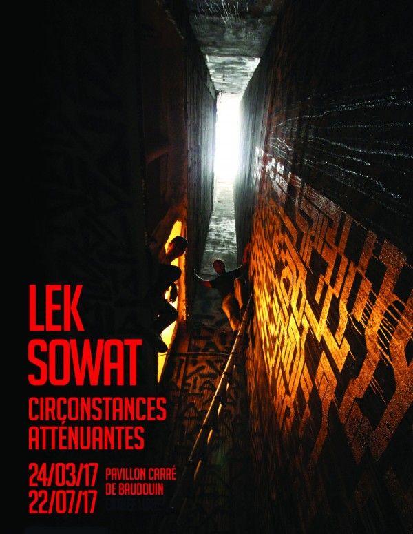 Lek et Sowat, Circonstances atténuantes : l'Exposition - Pavillon Carré de Baudouin