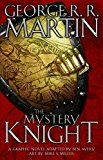 The Mystery Knight: A Graphic Novel by George R. R. Martin (Author) Mike S. Miller (Illustrator) #Kindle US #NewRelease #Comics #Graphic #Novels #eBook #ad