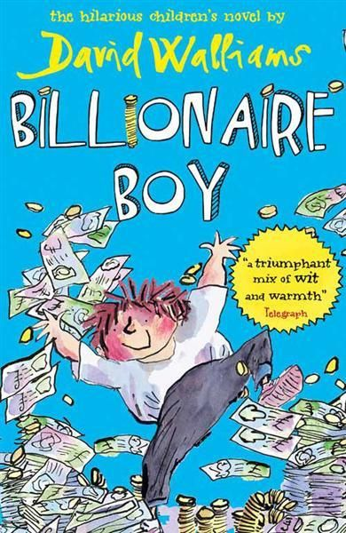 Booktopia - Billionaire Boy by David Walliams, 9780007371082. Buy this book online.