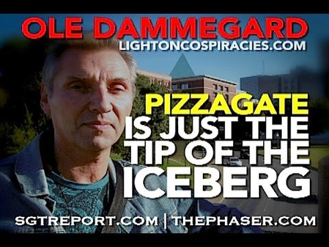 SGT Report: Ole Dammegard - PizzaGate is just the tip of the Iceberg