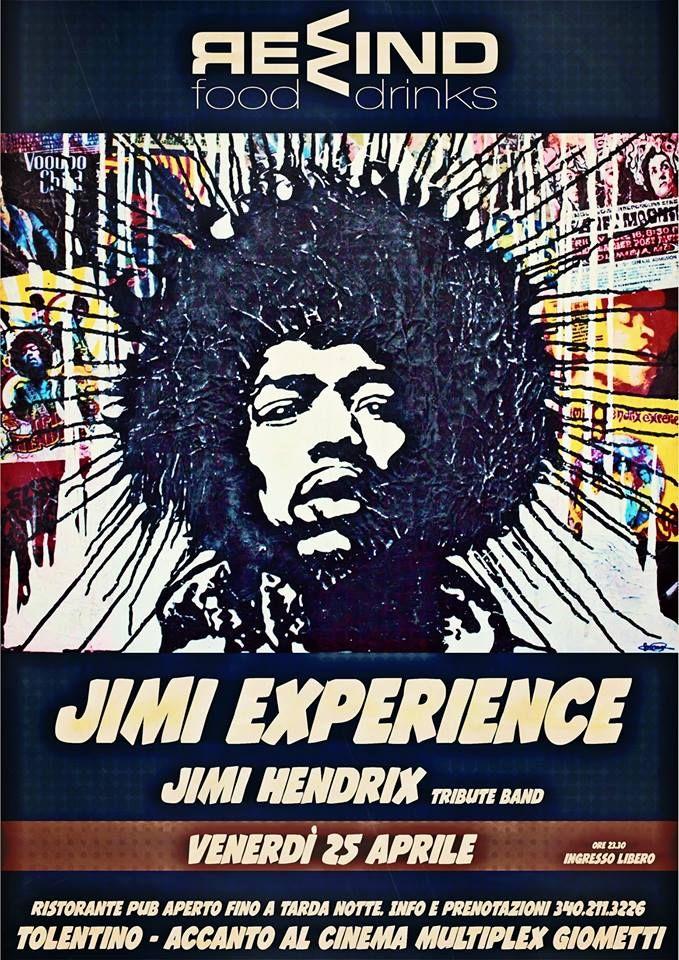 Jimi Experience #JimiHendrix Tribute Band 25 aprile alle 23.30 Rewind a #Tolentino ingresso libero