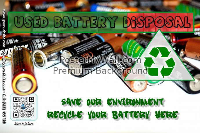 Used Battery Disposal Sign Battery Disposal Battery Repair Battery Recycling