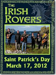 Irish Rovers March 17, 2012 at Lynn Auditorium. We'll be there! Will you?