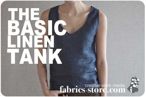 a basic tutorial on copying a SIMPLE item like the tank top in linen