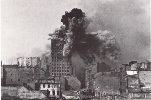 """Warsaw and Warsaw uprising. 1944-45 Explosion on the """"Prudential"""" building. 1944"""