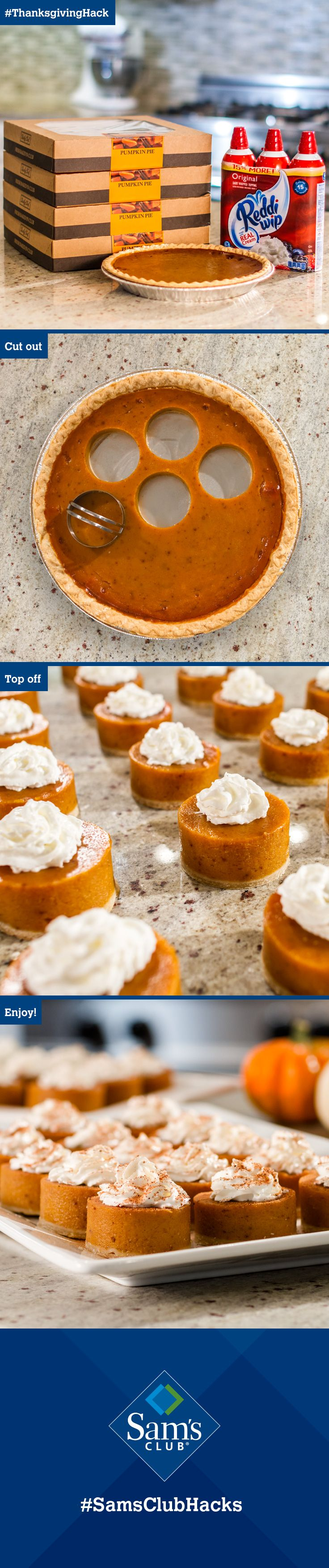 "Family will gobble up this easy #ThanksgivingHack! Take a 2"" biscuit cutter to four Sam's Club pumpkin pies and voila! Adorable minis for 32 guests. Top off with Reddi-wip and SERVE IMMEDIATELY. Happy Thanksgiving! #SamsClubHacks                                                                                                                                                     More"