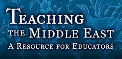 Teaching the Middle East: A Resource for Educators -  Scholars from the University of Chicago developed this teacher resource to provide an overview of Middle Eastern cultures and their contributions to the world.