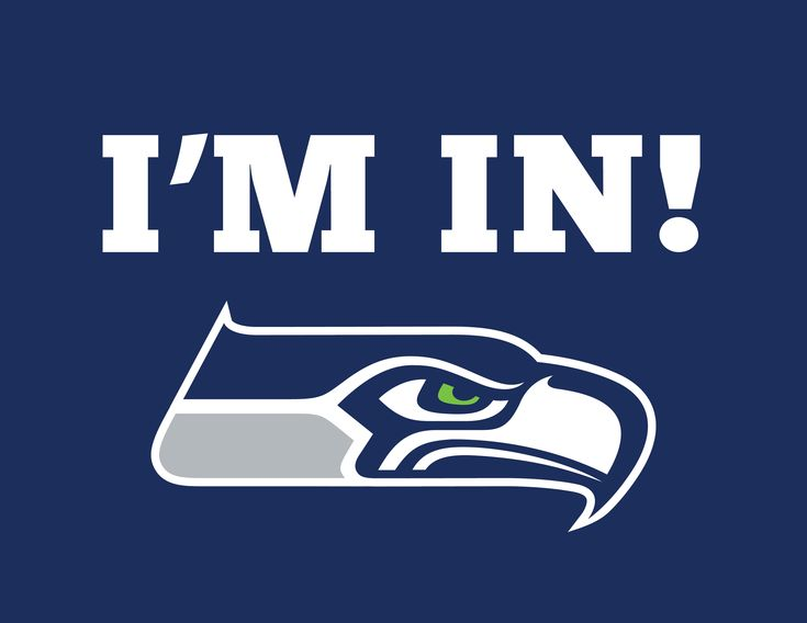 i'm in seattle seahawks poster | Posted in: Seahawks | Tagged: Are you in yet , I'm in , Seahawks
