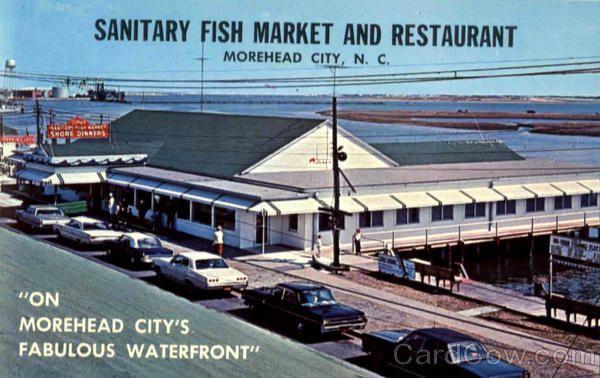 The Sanitary Restaurant Morehead City Fish Market And North Carolina