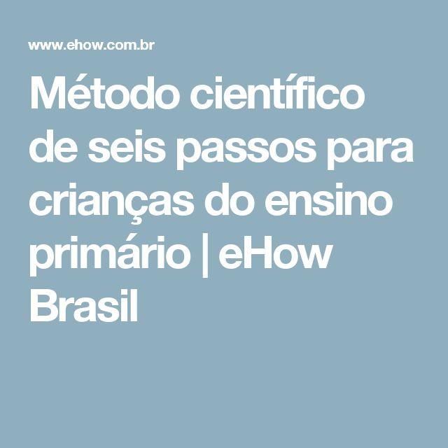Método científico de seis passos para crianças do ensino primário | eHow Brasil