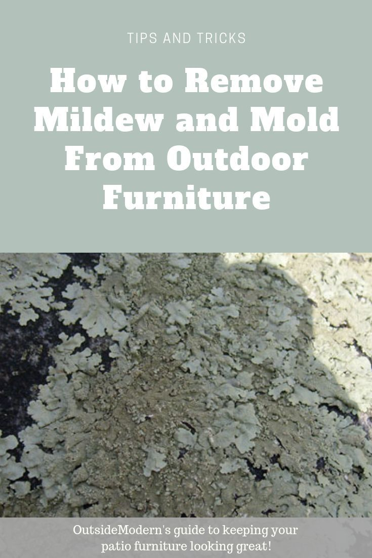 How To Remove Mildew From Outdoor Furniture Fogue Faves Outdoor