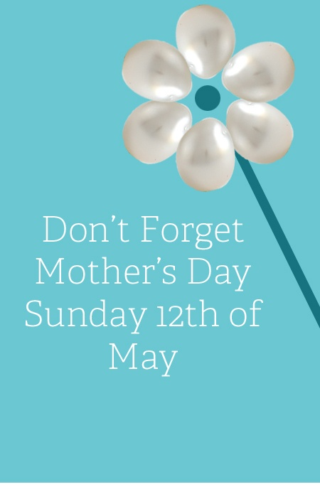 Mother's Day - Don't forget it is Sunday 12th of May in Australia and what could be a better gift than a pearl? Check out 'Billie' on pearlwholesaler.com who features as the petals in the image.