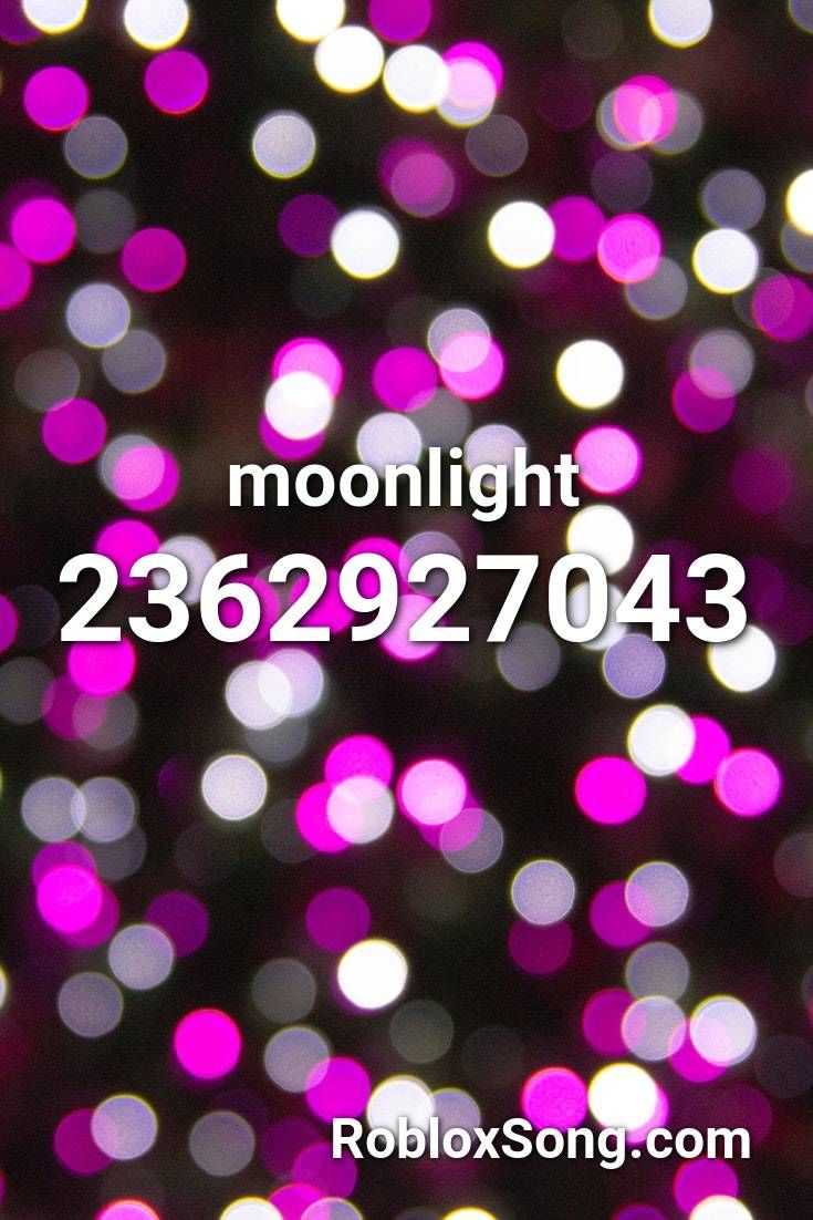 Moonlight Roblox Id Roblox Music Codes In 2020 Roblox Songs