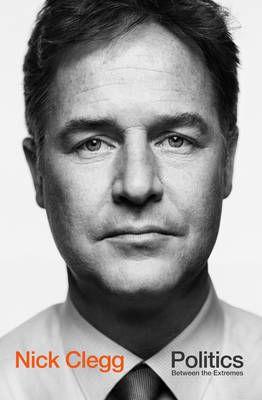 Politics by Nick Clegg | Waterstones