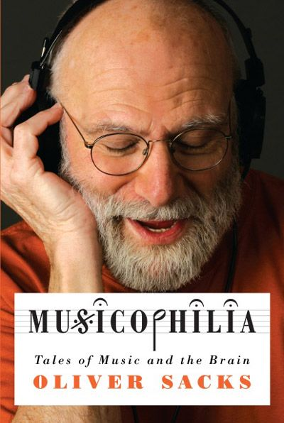 """In Musicophilia: Tales of Music and the Brain, Revised and Expanded Edition"" by Oliver Sacks     The neuropscyhology of how music can transform our cognition, our behavior, and our very selves."